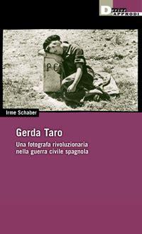 libro gerda taro catalogo della gerda taro una fotografa rivoluzionaria genderphoto