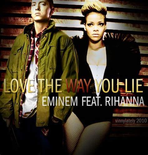 eminem love the way you lie love the way you lie eminem with rihanna