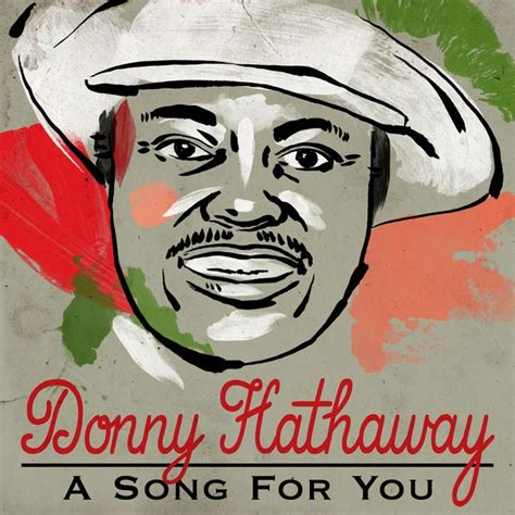 a song for you a song for you by donny hathaway on spotify
