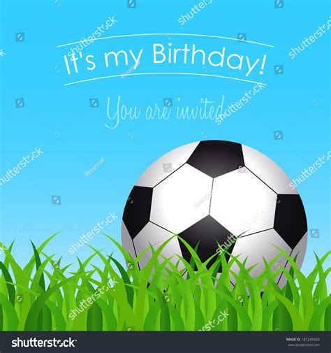 Birthday Card Template Soccer by Birthday Card Invitation To The Birthday With A