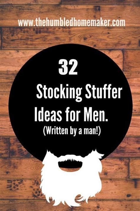 great stocking stuffer ideas 32 stocking stuffer ideas for men written by a man my