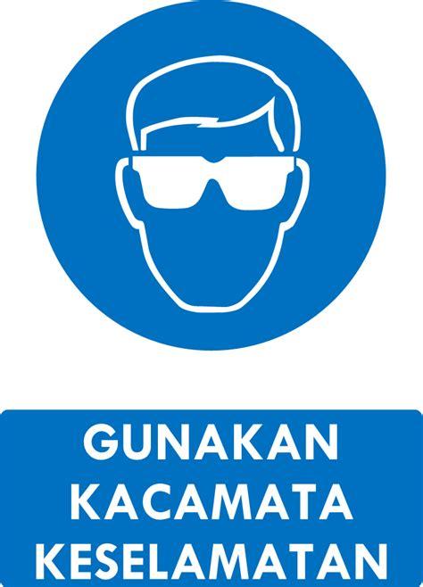 Kaca Mata Kesehatan rambu k3 kumpulan rambu kewajiban k3 safety sign