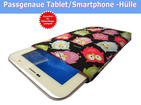 Handy Taschen Selber Nähen by Tablet Pc Tasche Schnittmuster Passgenaue Tablet Tasche N