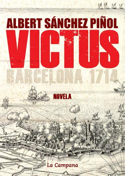 victus barcelona 1714 albert s 225 nchez pi 241 ol comprar libro en fnac es