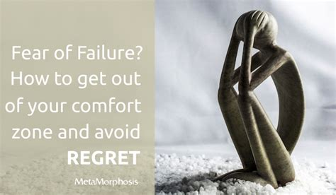 Failure Comfort by Metamorphosis Fear Of Failure How To Get Out Of Your