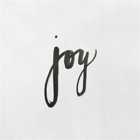 joy tattoo font 495 best images about hand lettered quotes on pinterest
