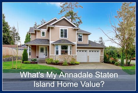 what s my annadale staten island home value