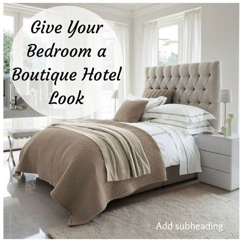 make your bedroom like a hotel room 1000 ideas about boutique hotel room on pinterest