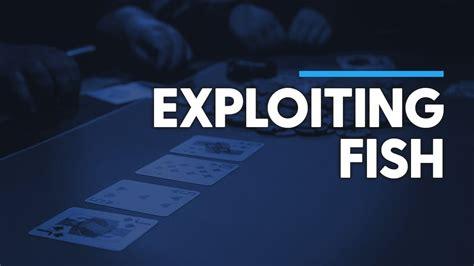 exploit poker fish  maximum    splitsuit poker