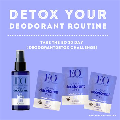 30 Day Hair Detox List by Eo 30 Day Deodorant Detox Challenge The Glamorganic Goddess