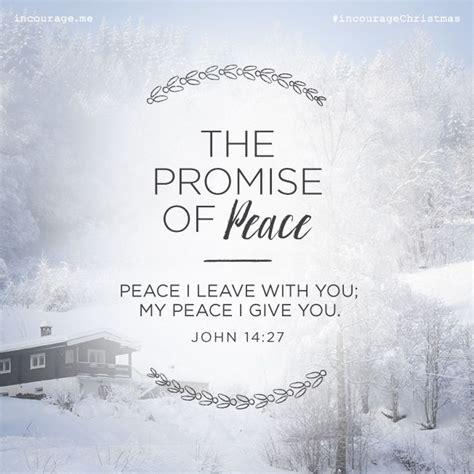 day   promise  peace peace  leave    peace  give  john