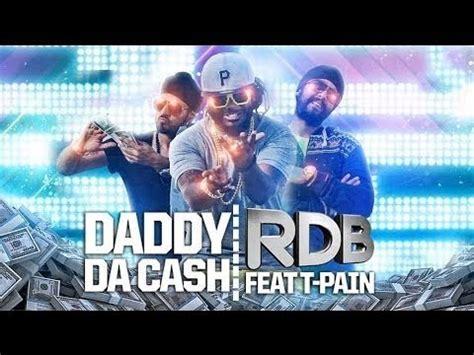 Daddy Da Cash Feat T Pain Full Hd Song | rdb daddy da cash featuring t pain full hd video song