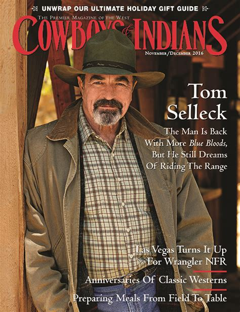 Tom Selleck Calendar Tom Selleck November December 2016 Cowboys And Indians
