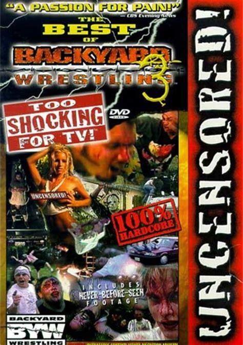 backyard wrestling dvd best of backyard wrestling 3 the too shocking for tv dvd 2002 dvd empire
