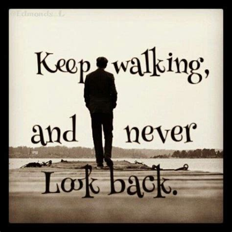 Tumblrtee Never Look Back keep walking and never look back pictures photos and images for