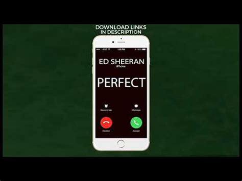 ed sheeran perfect ringtone iphone perfect ringtone ed sheeran youtube