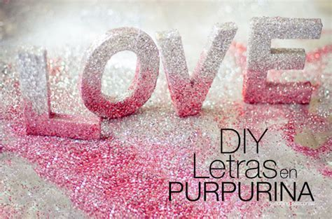 DIY: letras de purpurina   Wedding Passion