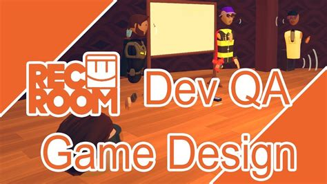 game design qa rec room qa game design with the devs youtube