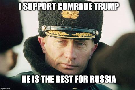 Trump Russia Memes - comrade trump imgflip