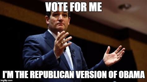 Ted Cruz Memes - hilarious political memes to get you through election time