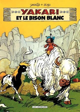 Yakari Tome 02 Yakari Et Le Bison Blanc Livraddict