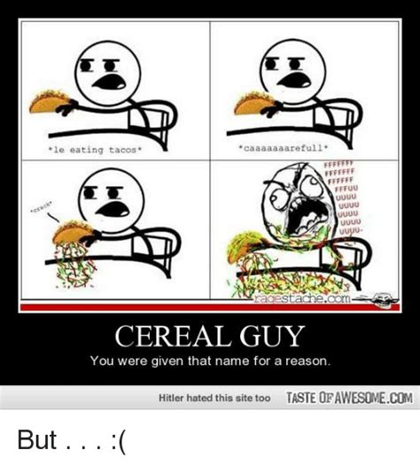 Guy Eating Cereal Meme - 25 best memes about cereal guy cereal guy memes
