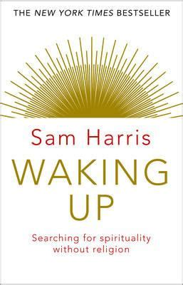 meditation without bullshit a guide for rational books waking up sam harris 9781784160029