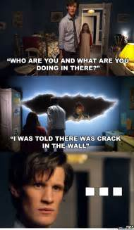 Doctor Who Memes Funny - the crack doctor who know your meme