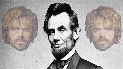 how abraham lincoln end slavery tyrion lannister like abraham lincoln was right about