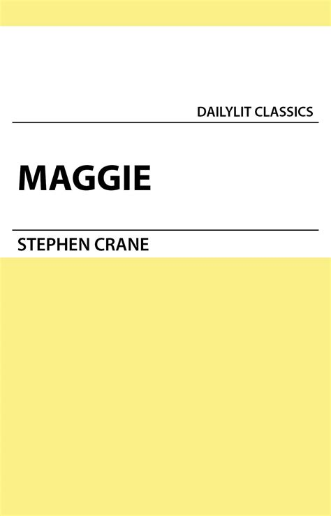 themes maggie a girl of the streets dailylit maggie a girl of the streets by stephen crane