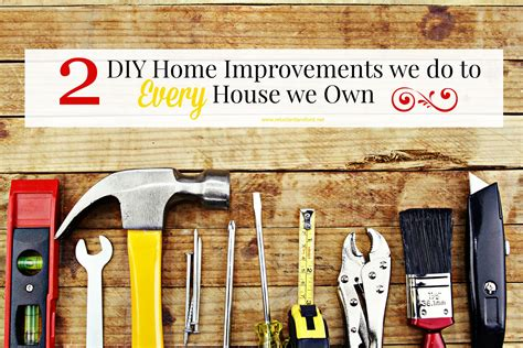 two diy home improvements we do to every house we own