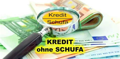 bank kredit ohne schufa kredit ohne schufa