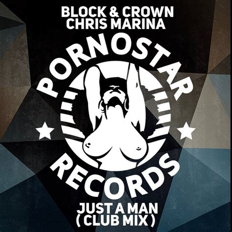 just a man block crown chris marina just a man traxsource