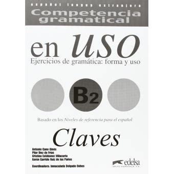 competencia gramatical en uso 8477115036 competencia gramatical en uso b2 claves paperback edelsa boek fnac be