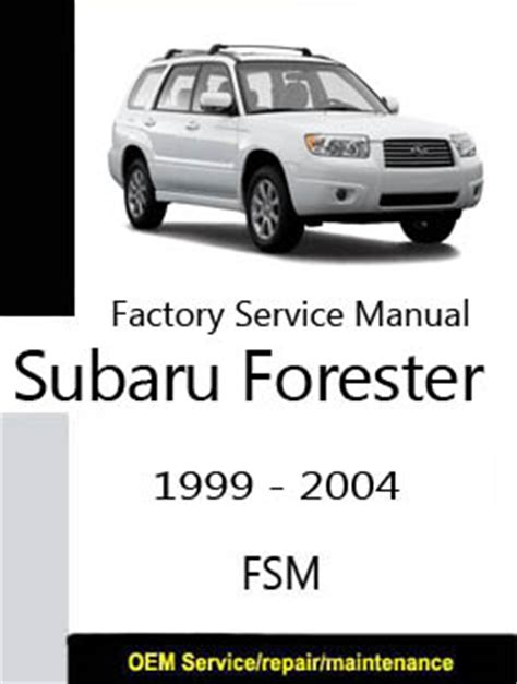 small engine repair manuals free download 2002 subaru legacy head up display subaru forester 1999 2004 repair manual