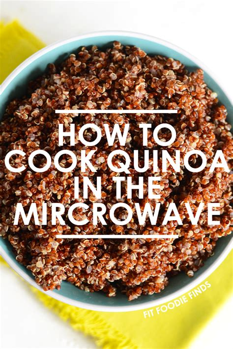 how to cook a in the microwave kitchen hack how to cook quinoa in the microwave fit foodie finds