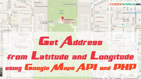 Longitude And Latitude Finder By Address Get Address From Latitude And Longitude Using Maps Api And Php Codexworld
