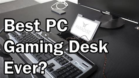 Paradise Desk The Best Pc Gaming Desk Ever Youtube Paradise Gaming Desk