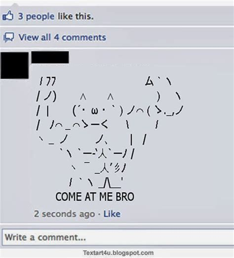 Meme Text Face - come at me bro meme unicode text art cool ascii text art 4 u