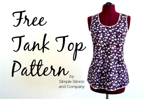 pattern for simple top free tank top pattern simple simon and company