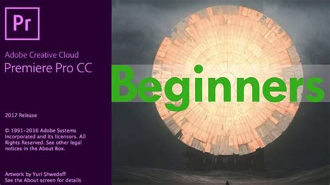 youtube tutorial adobe premiere pro cc adobe premiere pro cc 2017 for beginners full tutorial