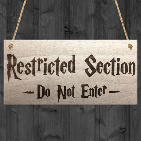 the restricted section restricted section do not enter wizardry hanging plaque