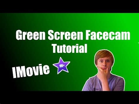 tutorial imovie green screen learn imovie 11 how to use green screen effects