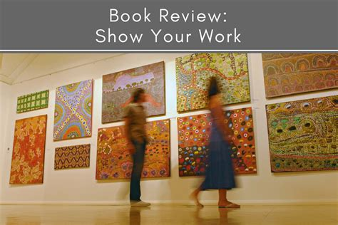 Book Review Of Work By Zigman book review show your work tubarks the musings of