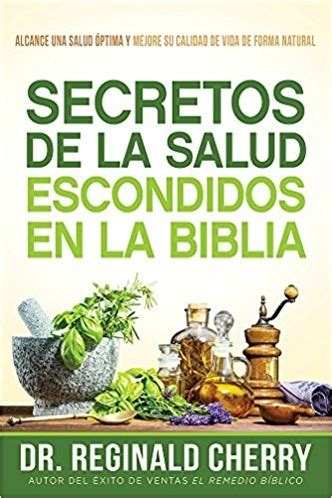 encuentre en la biblia en m s de 100 versiones y 50 secretos de la salud escondidos de la biblia sepa