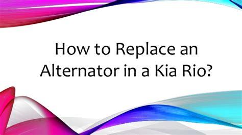 Service Manual 2004 Kia Rio How To Remove Factory Upper