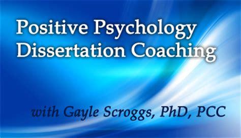 dissertation coach positive psychology dissertation coaching mentor coach