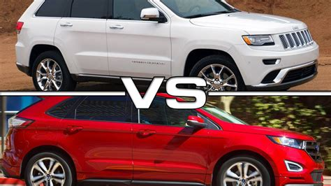 ford jeep 2016 2016 jeep grand cherokee vs 2016 ford edge youtube
