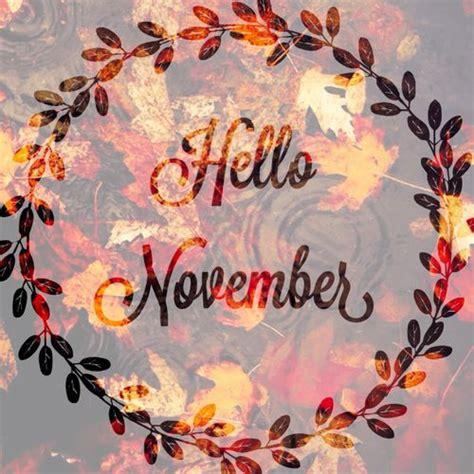 november images hello november images quotes calendar printable hub