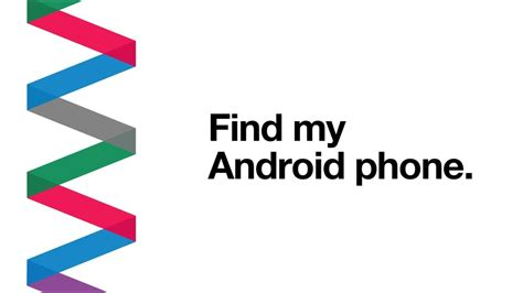 find my android find my android device how to find a lost phone discovery with three